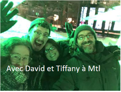Avec David et Tiffany à Mtl